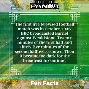 Fun Facts first televised football match